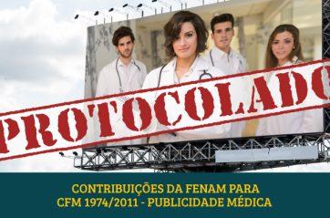 Confira: contribuições da Fenam para a melhoria da Resolução 1974/2011, de publicidade médica