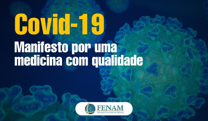 Covid-19 – Manifesto por medicina com qualidade