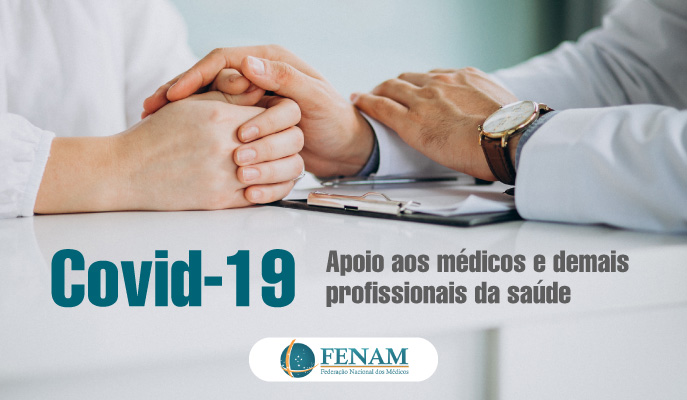 Covid-19 – Apoio aos médicos e demais profissionais da saúde