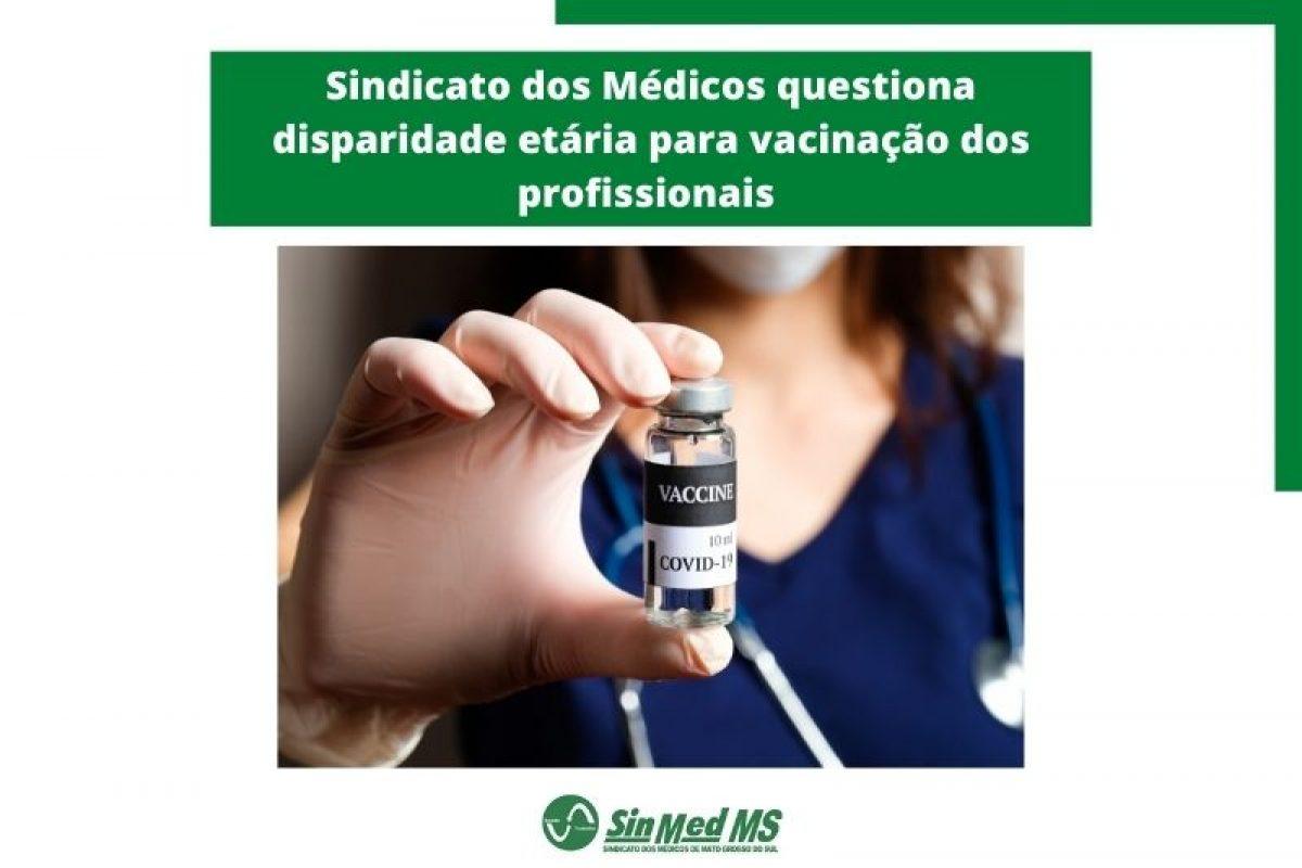 Sinmed MS questiona disparidade etária na vacinação de profissionais