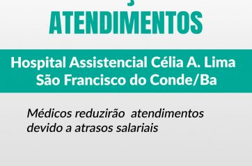 Restrição de atendimentos em S. Francisco do Conde por atraso salarial