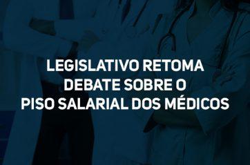 Piso salarial dos médicos volta a tramitar no Congresso
